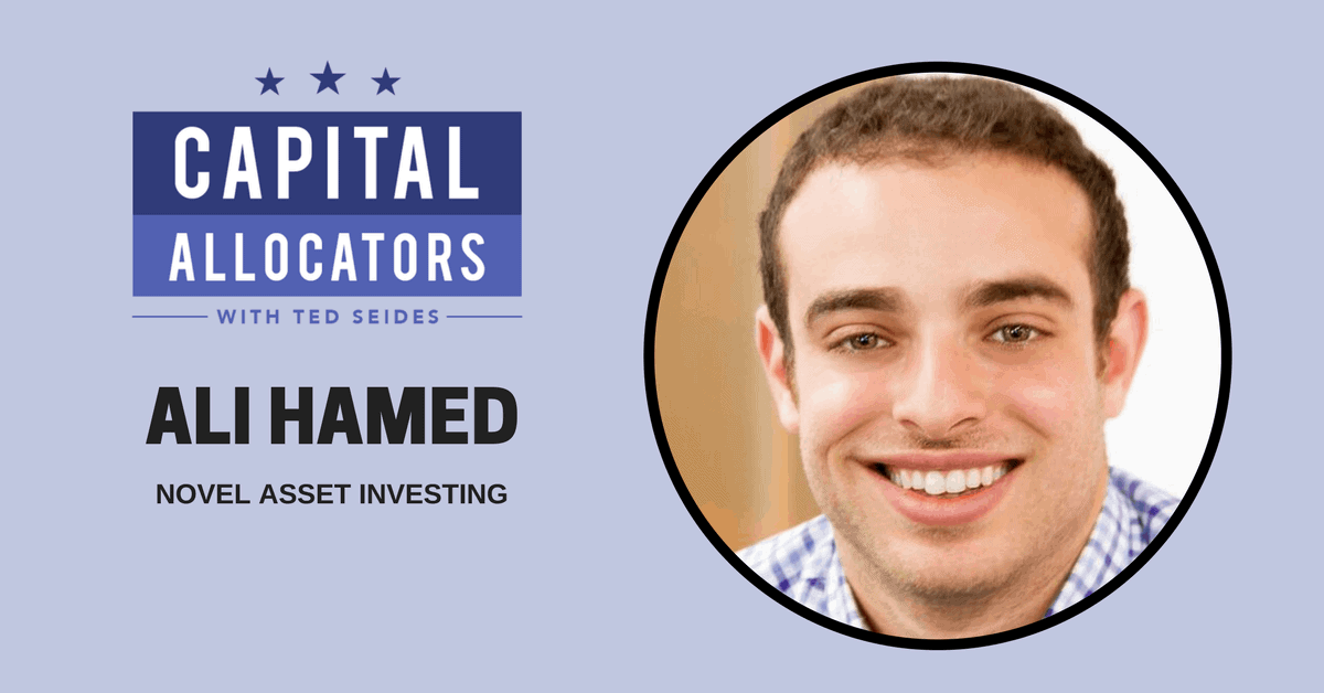 Ali Hamed – Novel Asset Investing (EP.40)