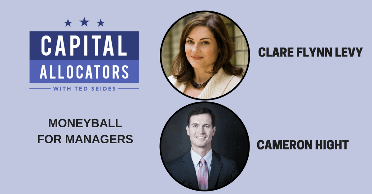 Clare Flynn Levy and Cameron Hight – Moneyball for Managers (EP.43)