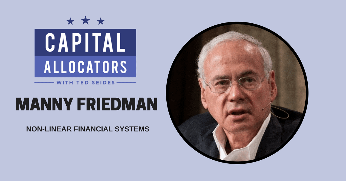 Manny Friedman – Non-Linear Financial Systems (EP.61)
