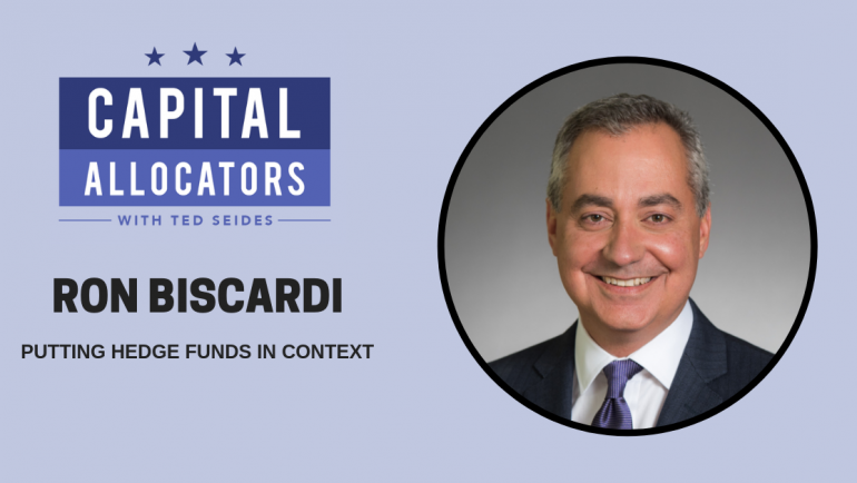 Ron Biscardi – Putting Hedge Funds in Context (EP.83)