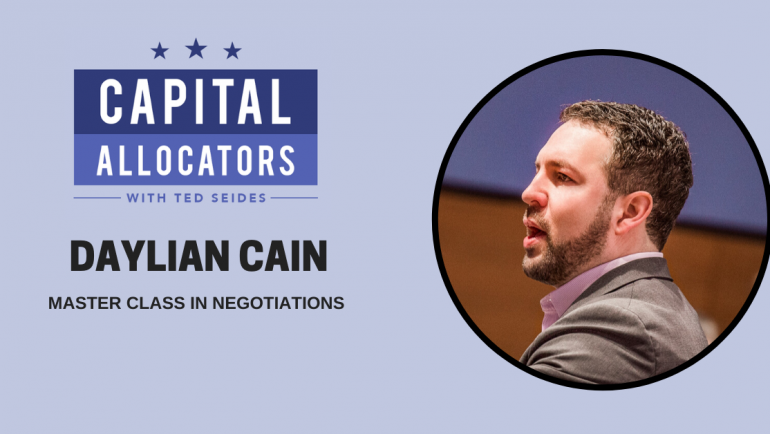 Daylian Cain – Master Class in Negotiations (EP.138)