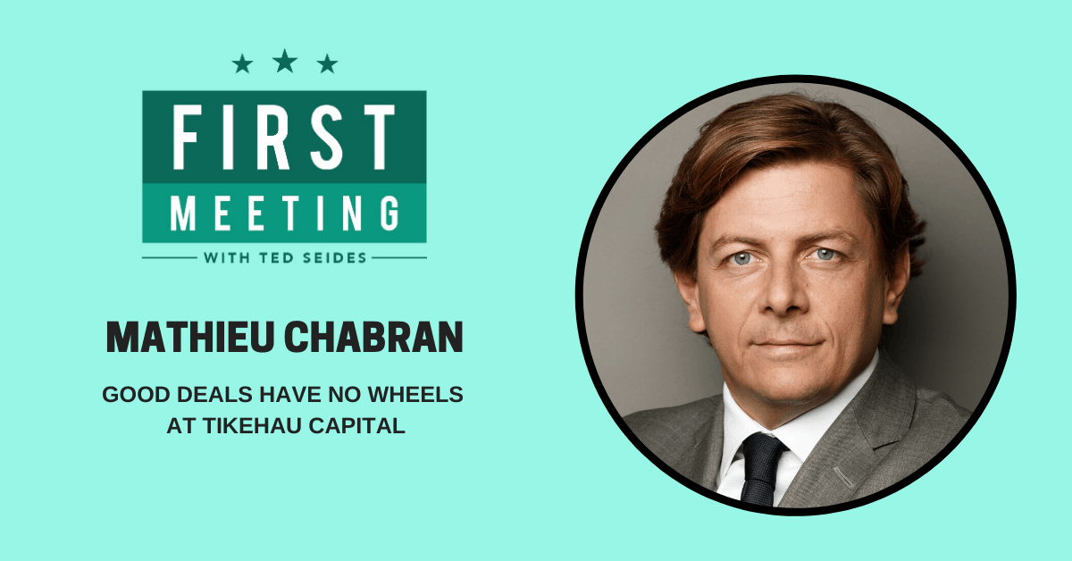Mathieu Chabran – Good Deals Have No Wheels at Tikehau Capital (FM.23)