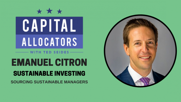 Emanuel Citron – Sourcing Sustainable Managers (EP.142)