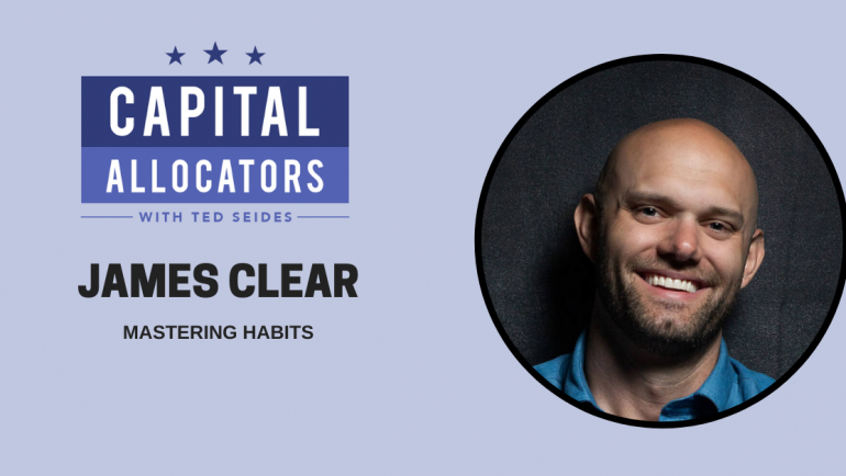 James Clear – Mastering Habits (EP.171)
