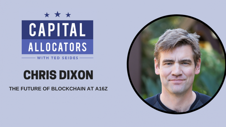 Chris Dixon – The Future of Blockchain at a16z (EP.172)
