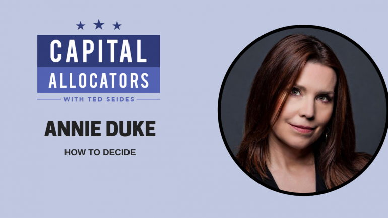 Annie Duke – How to Decide (EP.156)