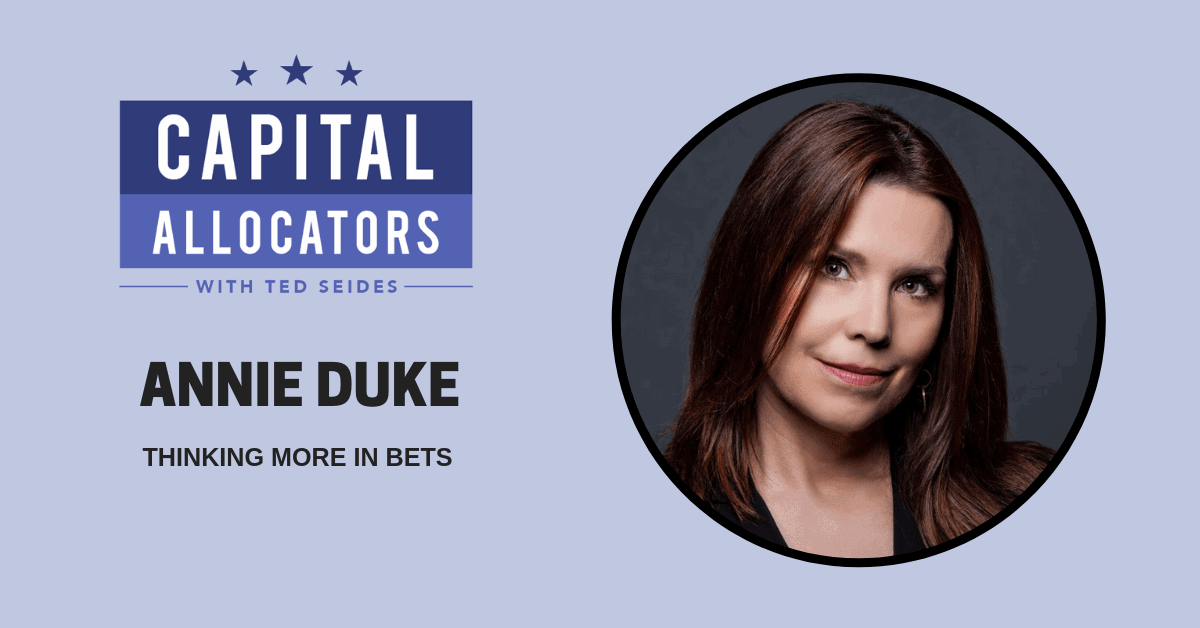 Annie Duke – Thinking More in Bets (EP.76)