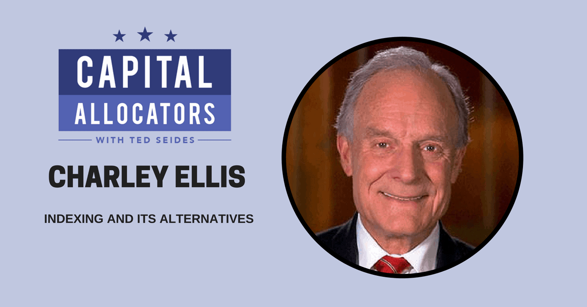 Charley Ellis – Indexing and Its Alternatives (EP.62)