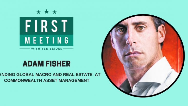 Adam Fisher – Blending Global Macro and Real Estate at Commonwealth Asset Management (FM.21)