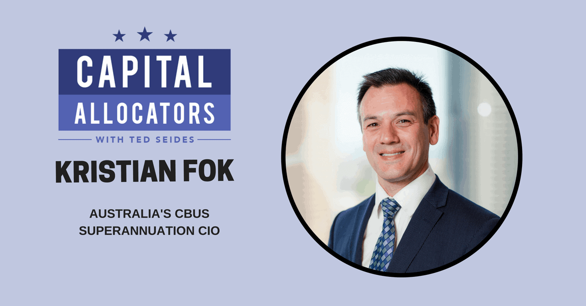 Kristian Fok – Australia's CBUS Superannuation CIO