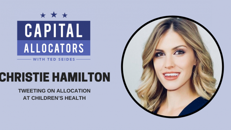 Christie Hamilton – Tweeting on Allocation at Children's Health (EP. 124)