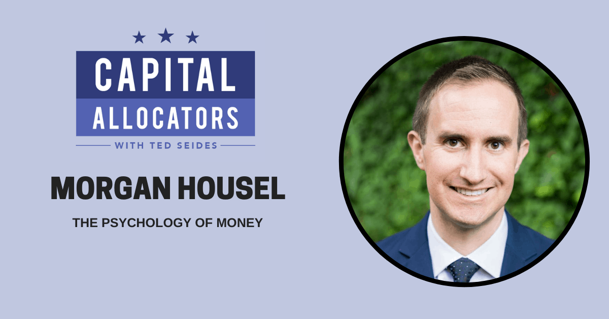 Morgan Housel – The Psychology of Money (EP.155)