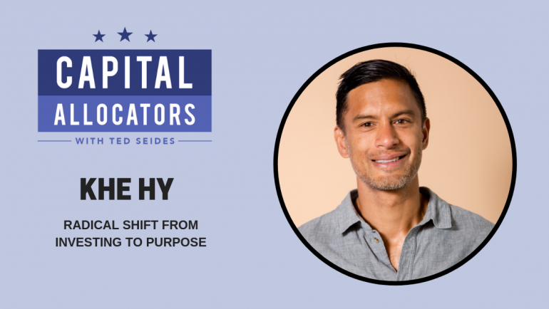 Khe Hy – Radical Shift from Investing to Purpose (EP.101)