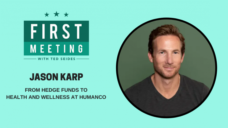 Jason Karp – From Hedge Funds to Health and Wellness at HumanCo (First Meeting, EP.12)