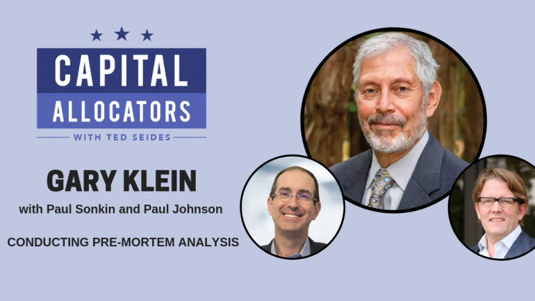 Gary Klein with Paul Johnson and Paul Sonkin – Conducting Pre-Mortem Analysis (EP.109)