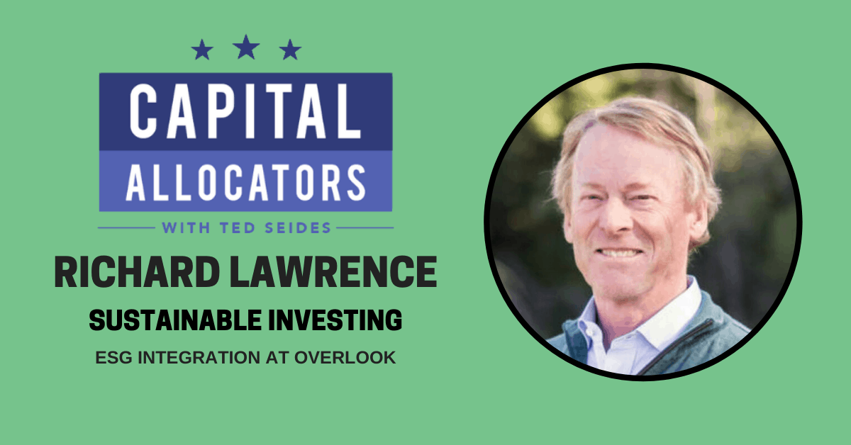 Richard Lawrence – ESG Integration at Overlook (EP.144)