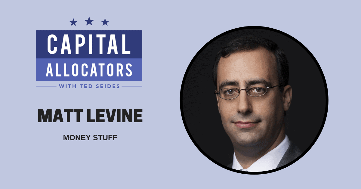 Matt Levine – Money Stuff (EP.97)