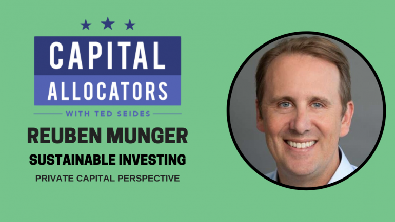 Reuben Munger – Private Capital Perspective (EP.147)