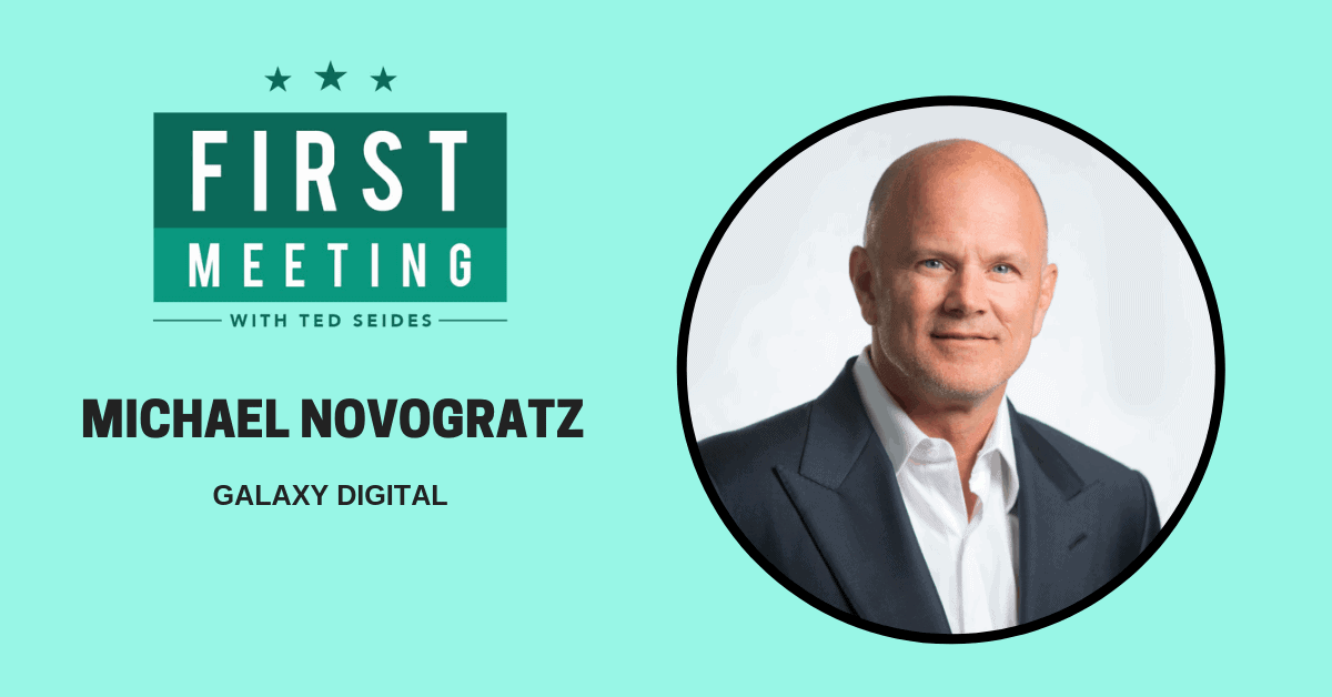 Michael Novogratz – Galaxy Digital (First Meeting, EP.06)