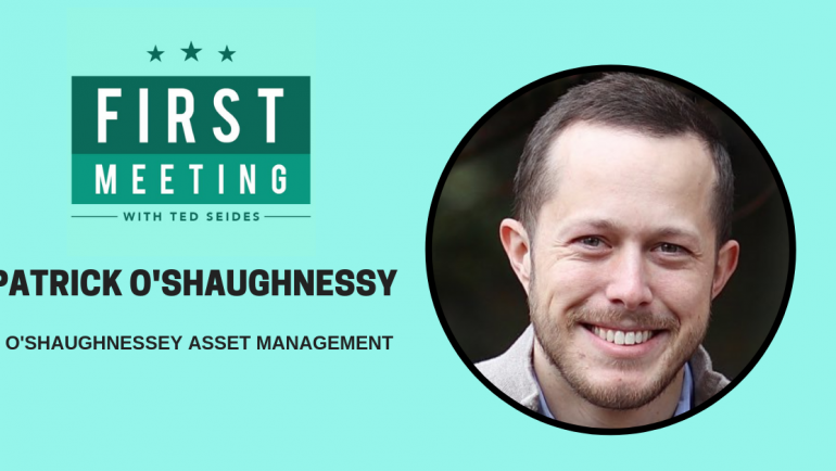 Patrick O'Shaughnessy – O'Shaughnessy Asset Management (First Meeting, EP.01)