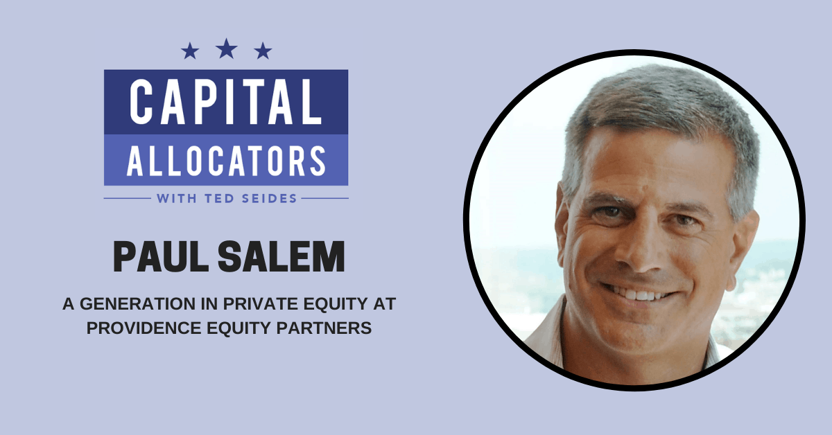 Private Equity Masters:  Paul Salem – Providence Equity Partners (EP.175)