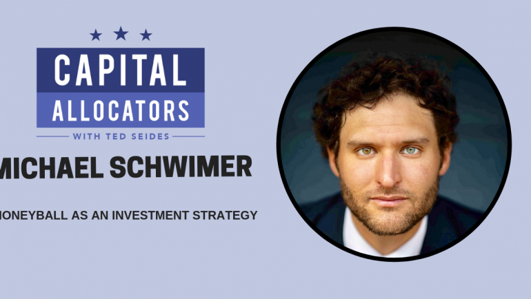 Michael Schwimer – Moneyball as an Investment Strategy (EP.72)