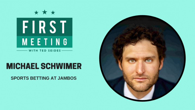 Michael Schwimer – Sports Betting at JAMBOS (First Meeting, EP.08)