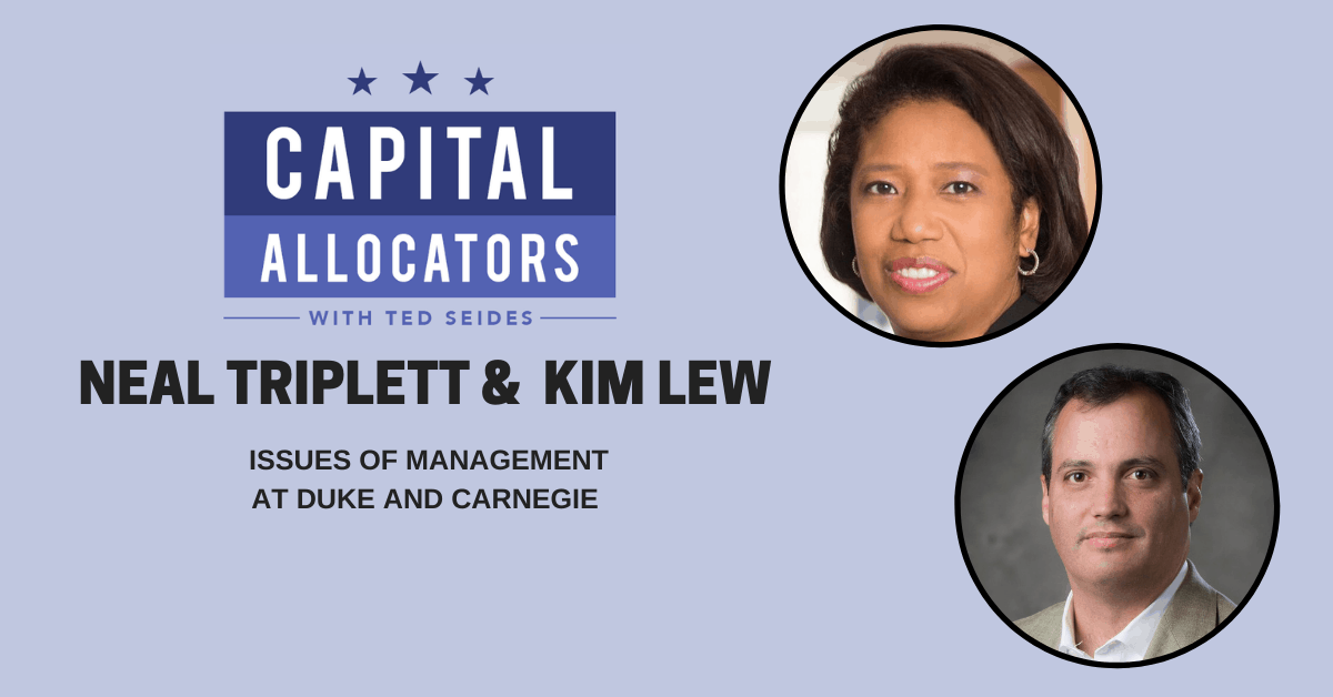 Neal Triplett and Kim Lew – Issues of Management at Duke and Carnegie (EP.116)