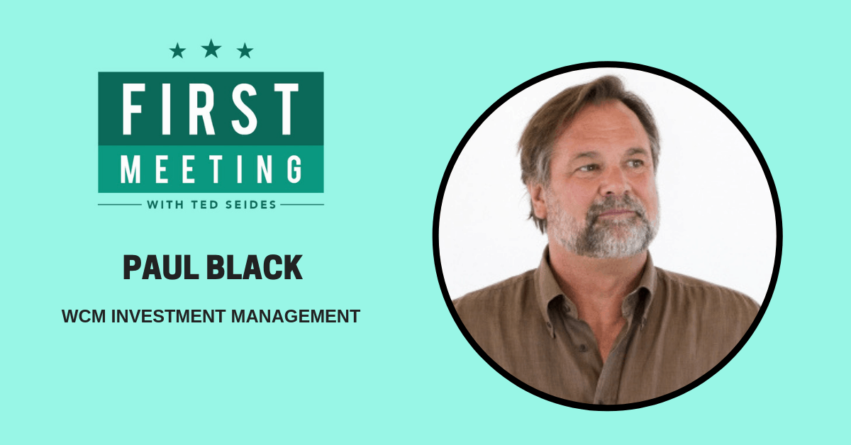 Paul Black – WCM Investment Management (First Meeting, EP.05)
