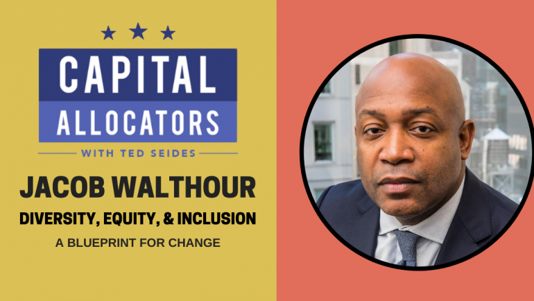 Diversity, Equity & Inclusion 1:  Jacob Walthour – A Blueprint for Change (EP.151)