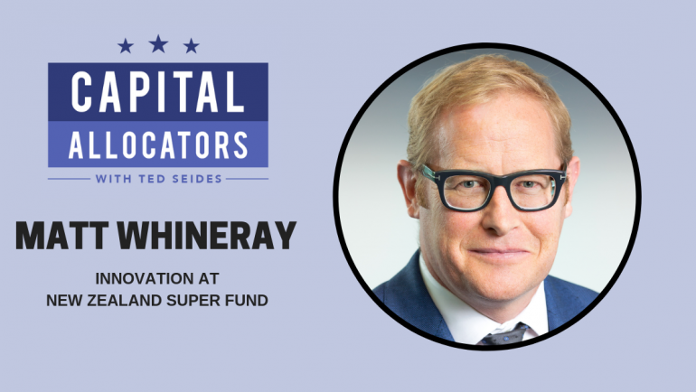 Matt Whineray – Innovation at New Zealand Super Fund (EP.108)